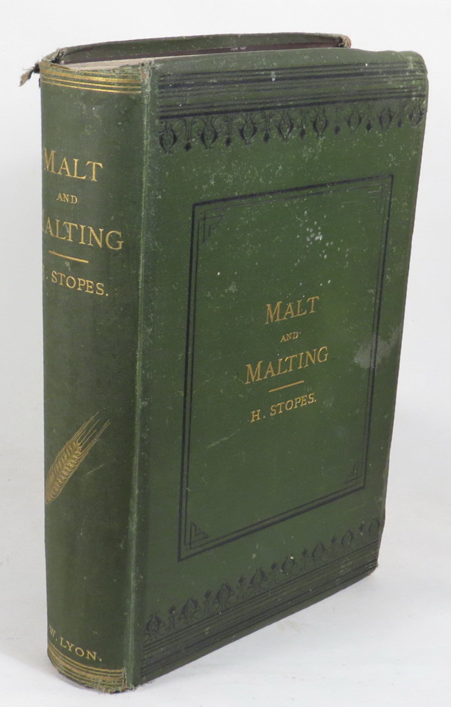 Image for Malt and Malting. An Historical, Scientific, and Practical Treatise, Showing, As Clearly As Existing Knowledge Permits, What Malt Is, and How To Make It. With full descriptions of all buildings and appliances, together with detailed definitions of every matter connected therewith. Illustrated by 150 Woodcuts.