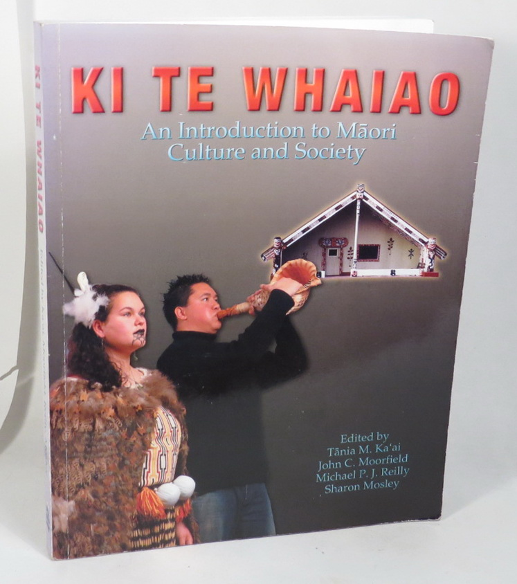 Image for Ki Te Whaiao - An Introduction to Maori Culture and Society