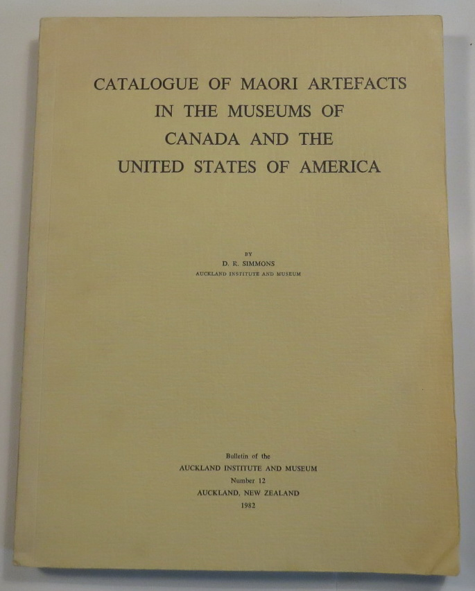 Image for Catalogue Of Maori Artefacts In The Museums Of Canada And The United States Of America