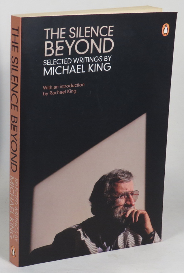 Image for The Silence Beyond - Selected Writings by Michael King