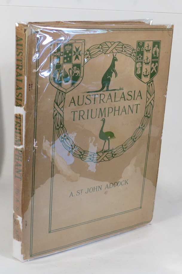 Image for Australasia Triumphant! With the Australians and New Zealanders in the Great War on Land and Sea