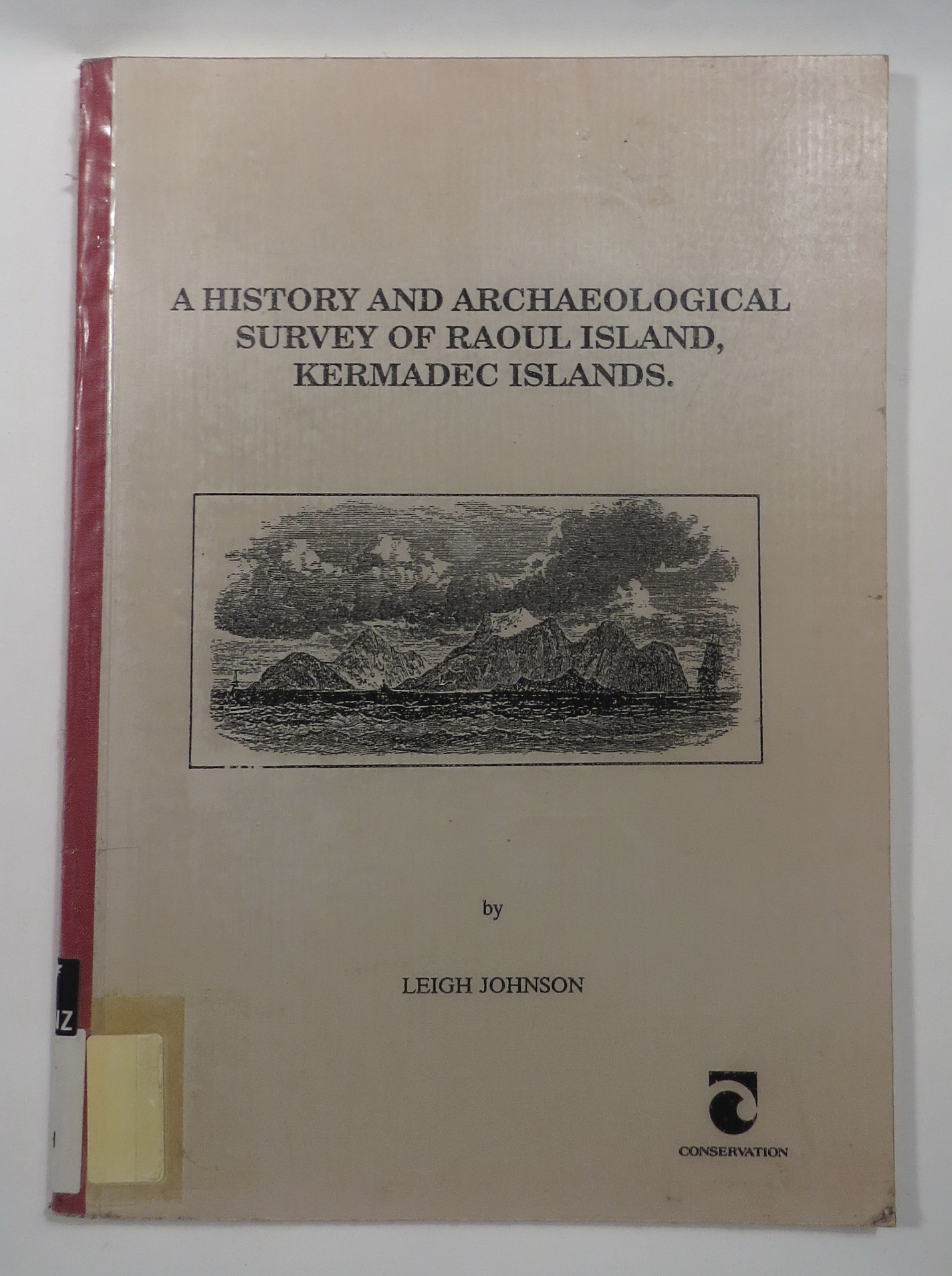 Image for A History and Archaeological Survey of Raoul Island, Northern Kermadec Islands