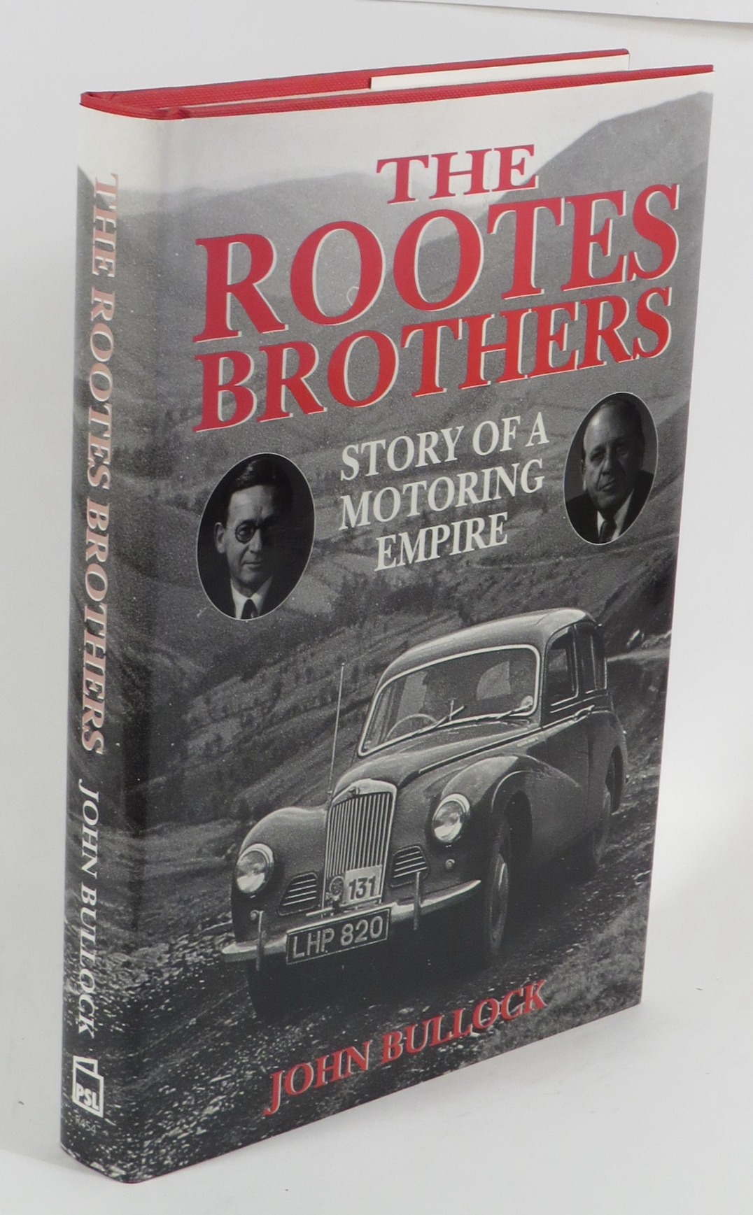 Image for The Rootes Brothers - Story of a Motoring Empire