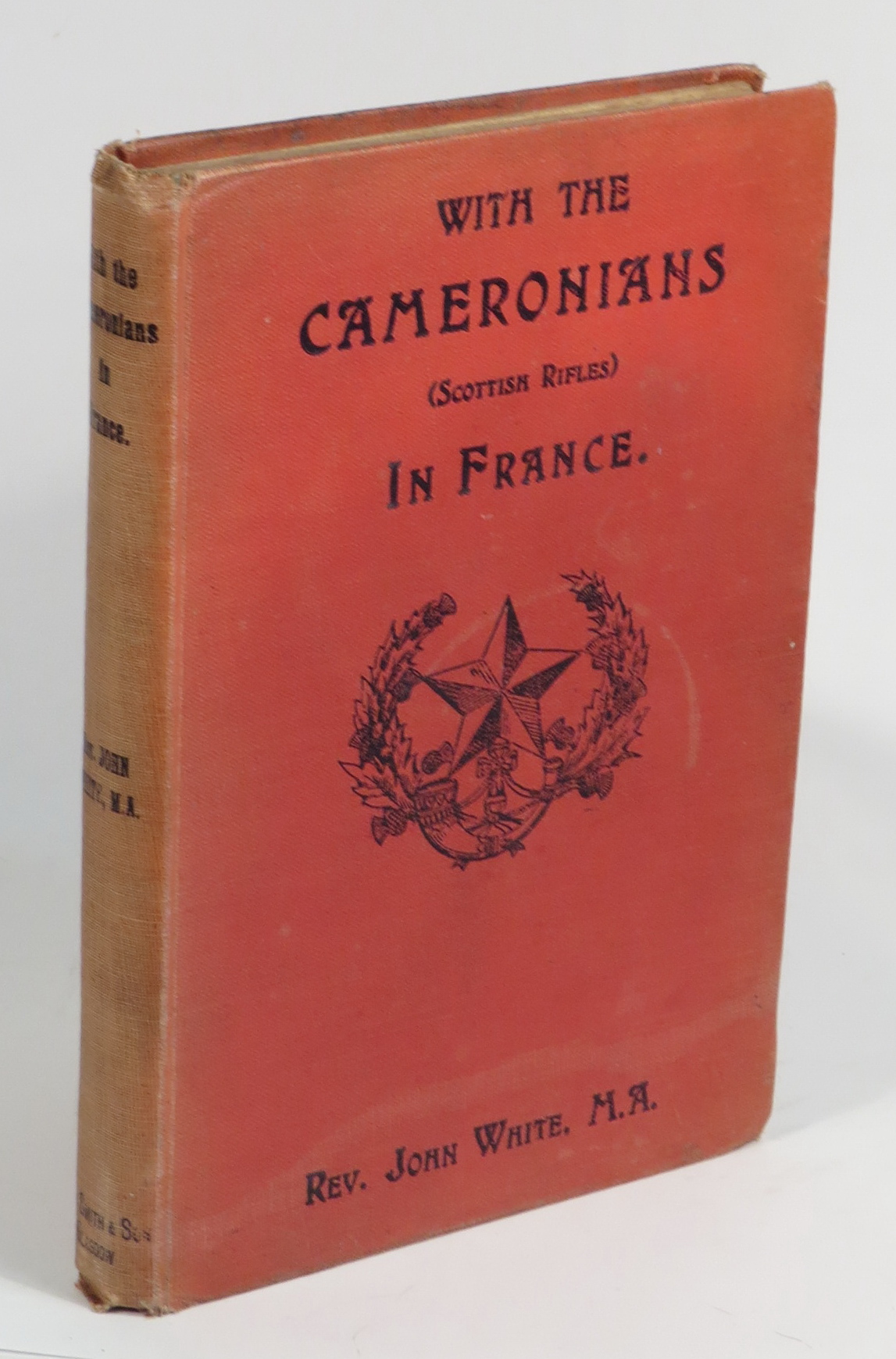 Image for With the Cameronians (Scottish Rifles) in France - Leaves from a Chaplain's Diary