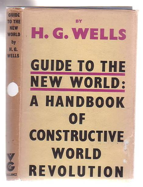 Image for Guide To The New World: A Handbook Of Constructive World Revolution