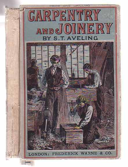 Image for Carpentry and Joinery: A Useful Manual For The Many.