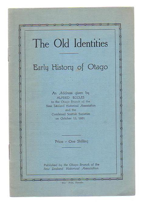 Image for The Old Identities: Early History of Otago