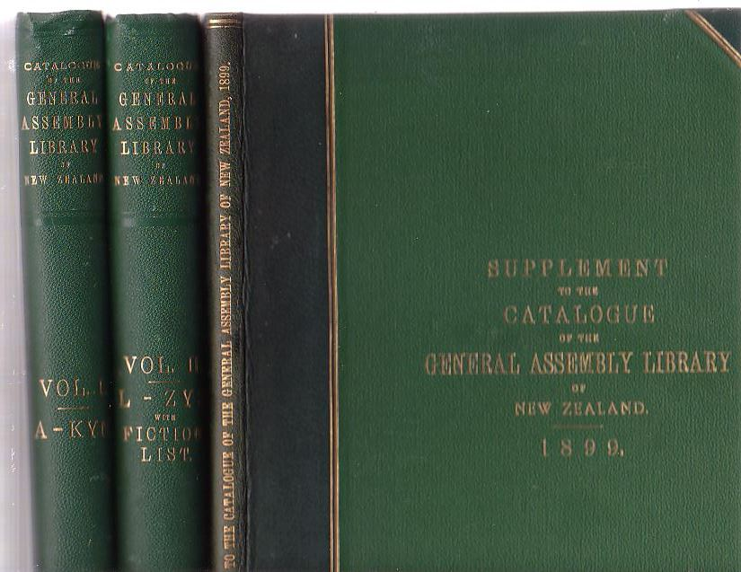 Image for Catalogue of the General Assembly Library of New Zealand. In Two Volumes. [plus] Supplement to the Catalogue of the General Assembly Library of New Zealand
