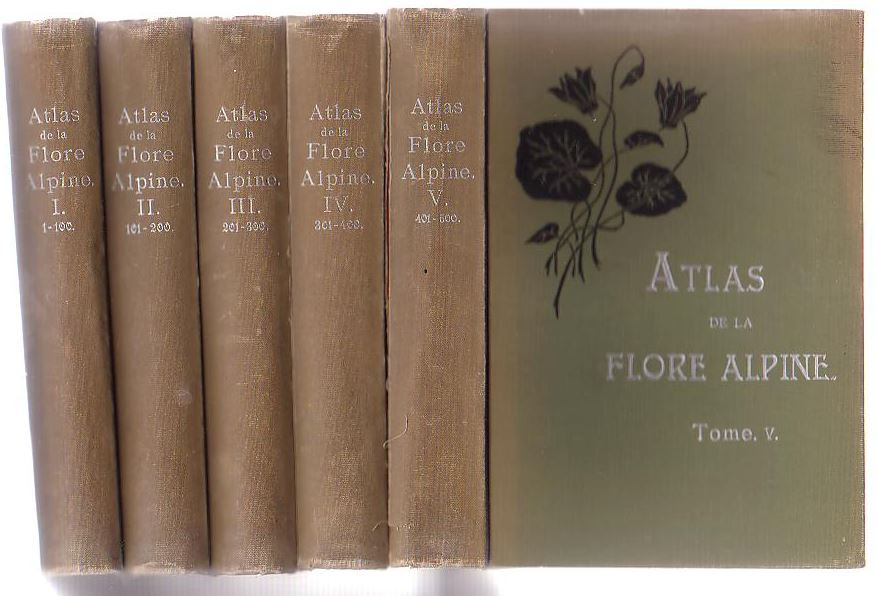 Image for Atlas de la Flore Alpine: Publié par le Club alpin allemand et autrichien. [5 plate volumes + 1 text volume]