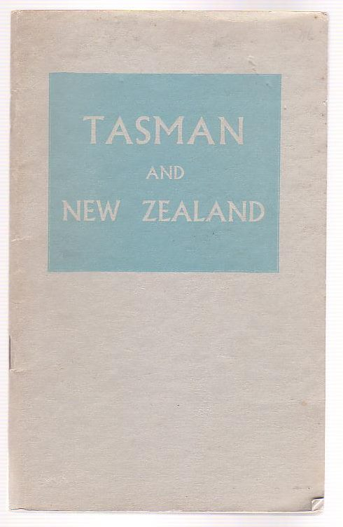 Image for Tasman and New Zealand: A Bibliographical Study