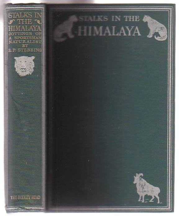 Image for Stalks in the Himalaya: Jottings of a Sportsman-Naturalist