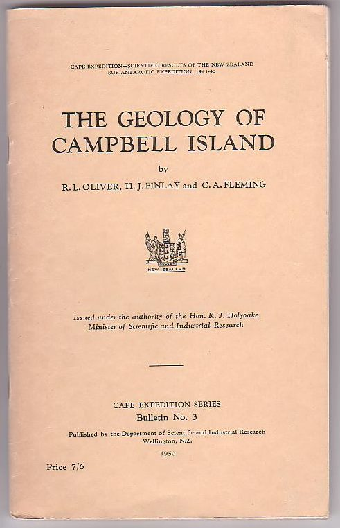 Image for The Geology of Campbell Island Cape Expedition - Scientific Results of the New Zealand Sub-Antarctic Expedition, 1941-45