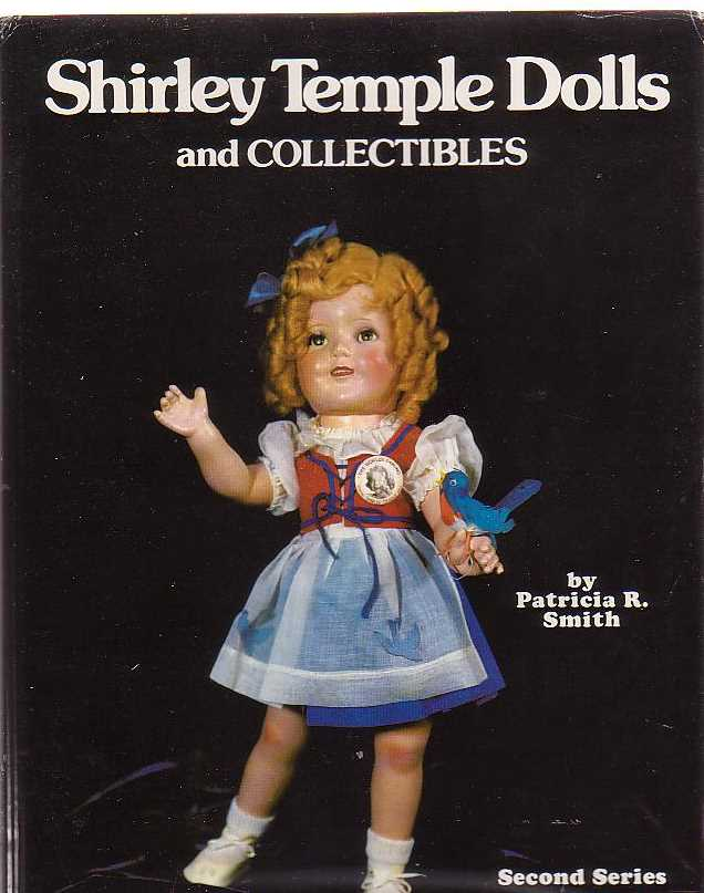 Image for Shirley Temple Dolls And Collectibles: Second Series