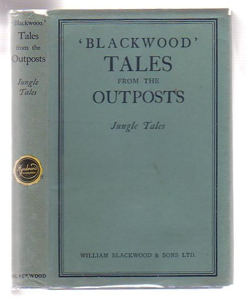 Image for 'Blackwood' Tales from the Outpost. VIII. Jungle Tales