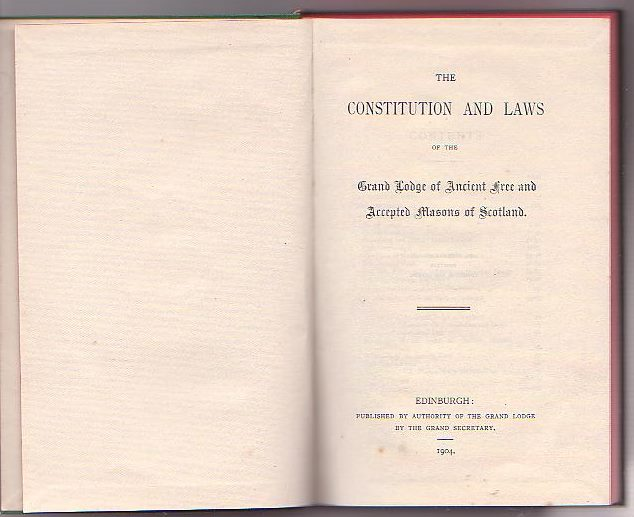 Image for The Constitution and Laws of the Grand Lodge of Ancient Free and Accepted Masons of Scotland