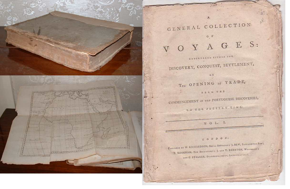 Image for A General Collection of Voyages: Undertaken either for Discovery, Conquest, Settlement, or The Opening of Trade, from the Commencement of the Portugese Discoveries, to the Present Time. Vol. I.
