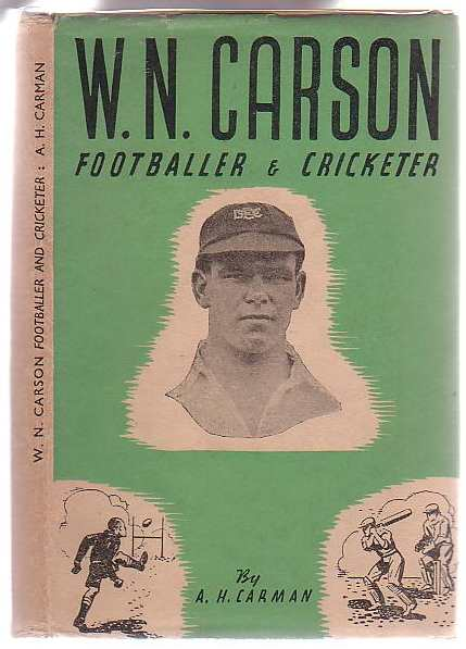 Image for W. N. Carson Footballer and Cricketer