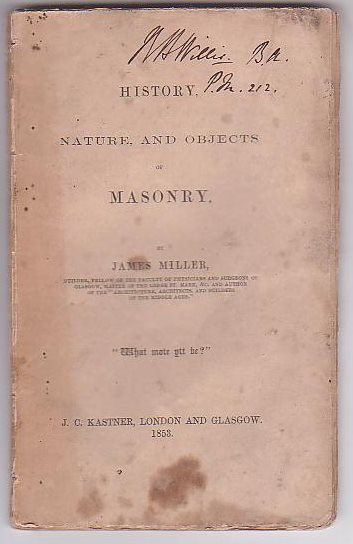 Image for History, Nature and Objects of Masonry