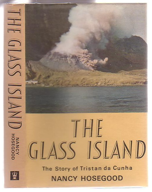 Image for The Glass Island: The Story of Tristan da Cunha