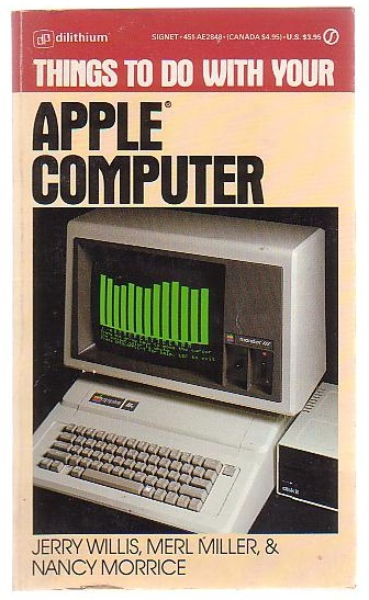 Image for Things to do with your Apple Computer
