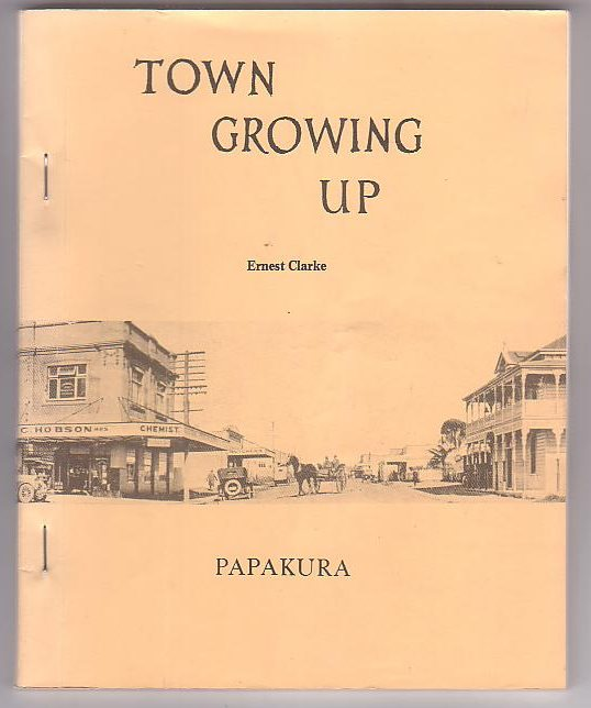 Image for Town Growing Up [Papakura]