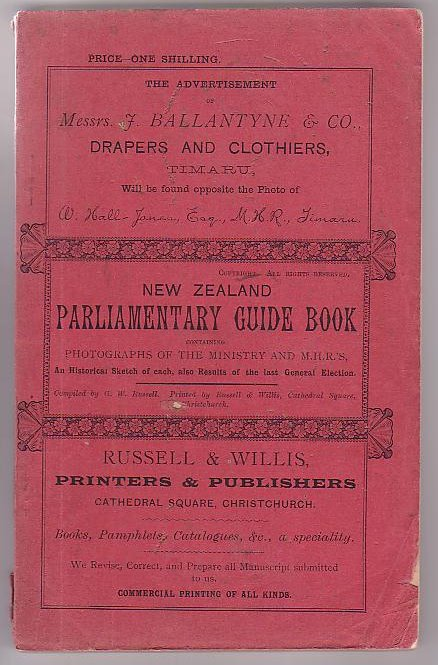 Image for New Zealand Parliamentary Guide Book Containing Photographs of the Ministry and Members of the House of Representatives Also, A Brief Historical Sketch of Each Member, and Results of Last Election for Each Constituency.