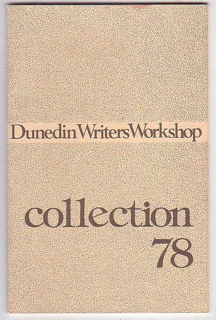 Image for Dunedin Writers Workshop Collection '78 Vol. 1 No. 1