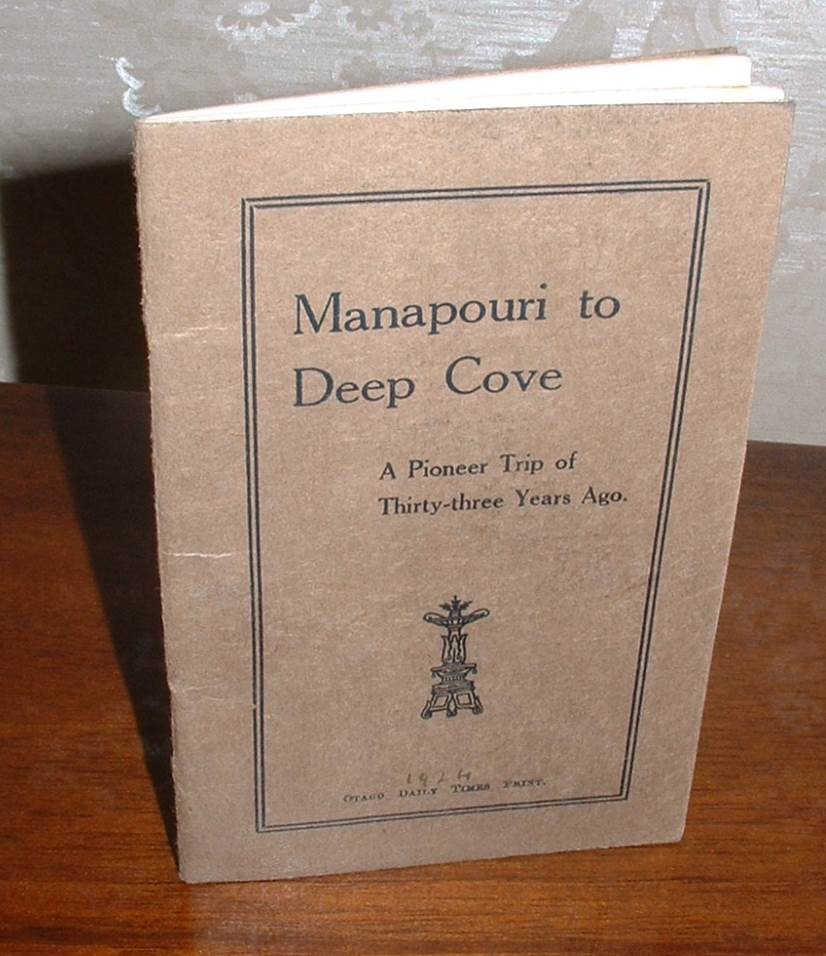 Image for Manapouri to Deep Cove: A Pioneer Trip of Thirty-three Years Ago