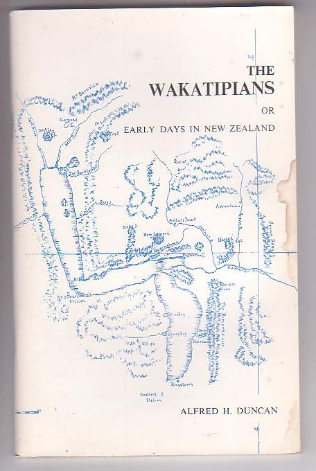 Image for The Wakatipians or Early Days in New Zealand