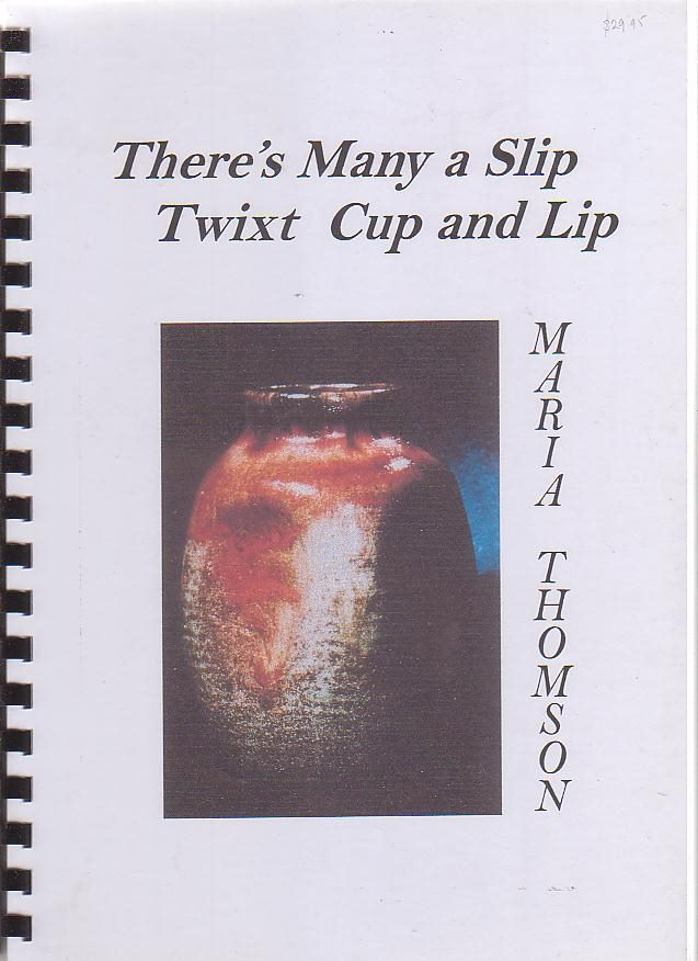 Image for There's Many a Slip Twixt Cup and Lip: Autobiographical Sketches of a Potter