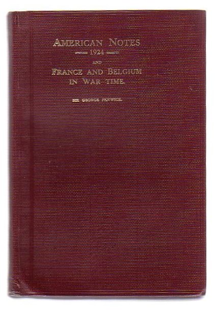 Image for American Notes 1924 and France And Belgium In War Time