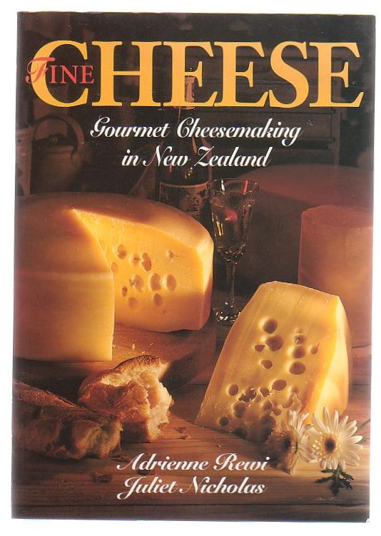 Image for Fine Cheese: Gourmet Cheesemaking In New Zealand