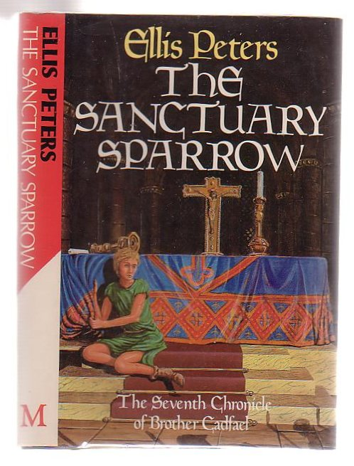 Image for The Sanctuary Sparrow: The Seventh Chronicle Of Brother Cadfael.