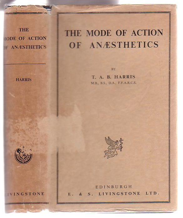 Image for The Mode of Action of Anaesthetics