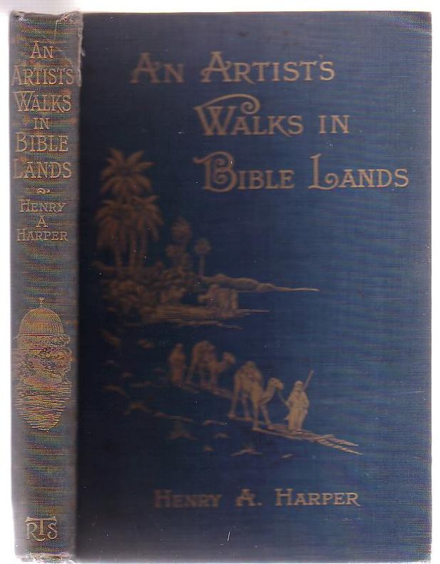 Image for An Artist's Walks In Bible Lands