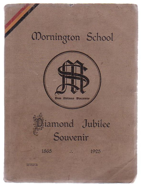 Image for Mornington School Diamond Jubilee Souvenir 1865 - 1925