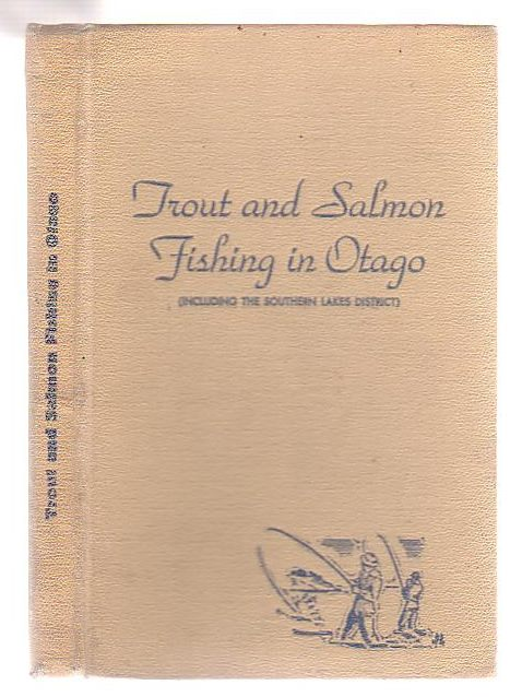 Image for Trout And Salmon Fishing In Otago (including the Southern Lakes District)