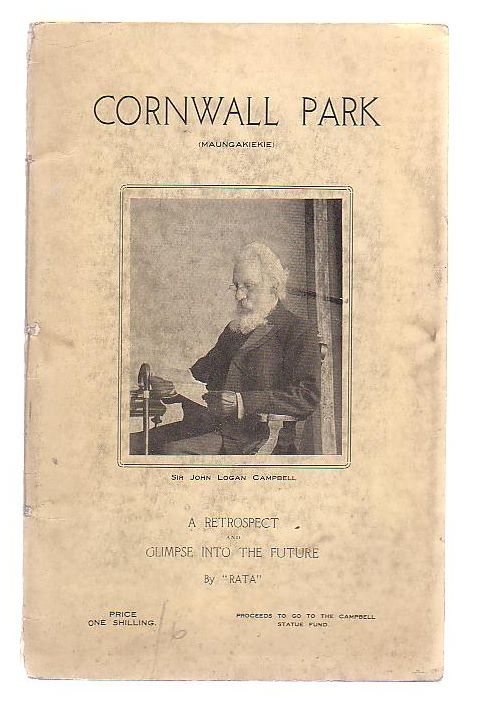 "Image for Cornwall Park (Maungakiekie) A Princely Gift To The People Of New Zealand By Sir John Logan Campbell A Retrospect And A Glimpse Into The Future by ""Rata"""