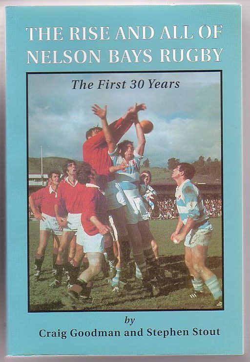 Image for The Rise and All of Nelson Bays Rugby: The First 30 Years