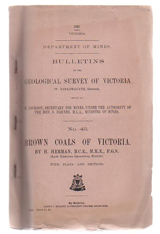 Image for Bulletins Of The Geological Survey Of Victoria. No. 45 Brown Coals Of Victoria