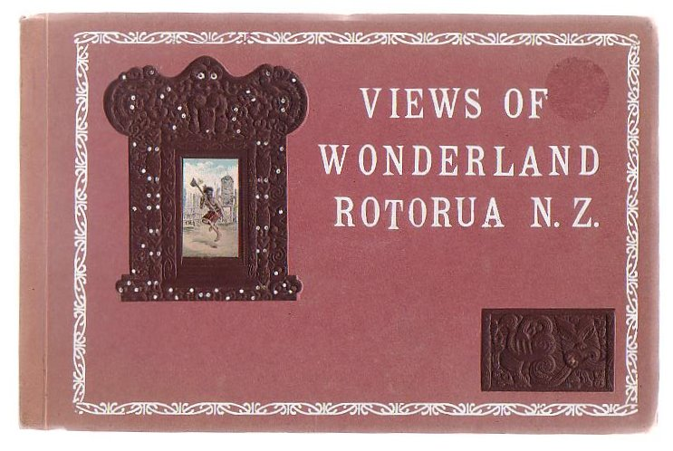 Image for Views Of Wonderland Rotorua N.Z