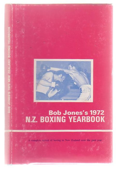 Image for Bob Jone's New Zealand Boxing Yearbook 1972