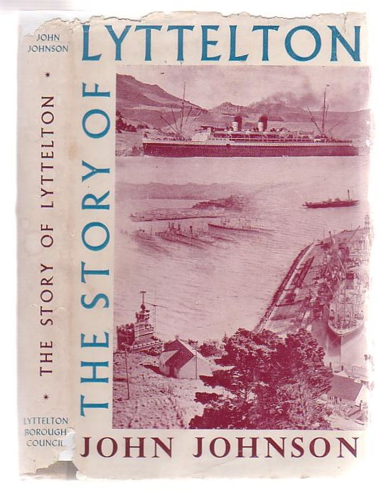 Image for The Story Of Lyttelton 1849 - 1949