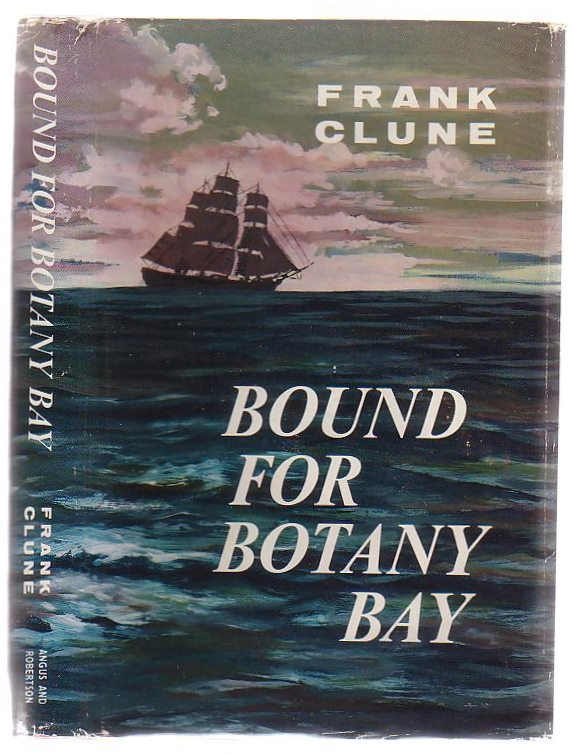 Image for Bound For Botany Bay: Narrative Of A Voyage in 1798 Aboard The Death Ship Hillsborough