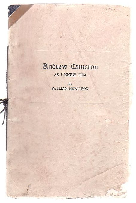 Image for Andrew Cameron As I Knew Him Three Memorial Tributes To The Rev. Andrew Cameron