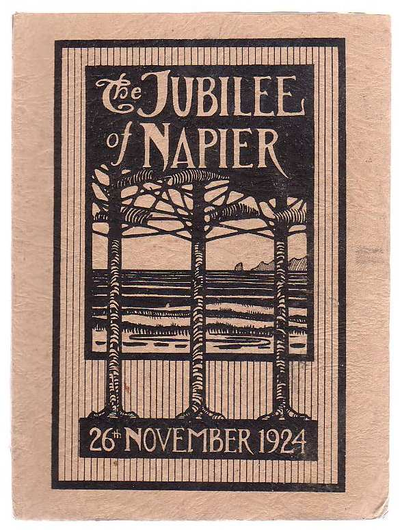 Image for The Jubilee Book Of The Borough Of Napier 1874 - 1924 Jubilee Celebrations, Napier, 26th - 29th November, 1924