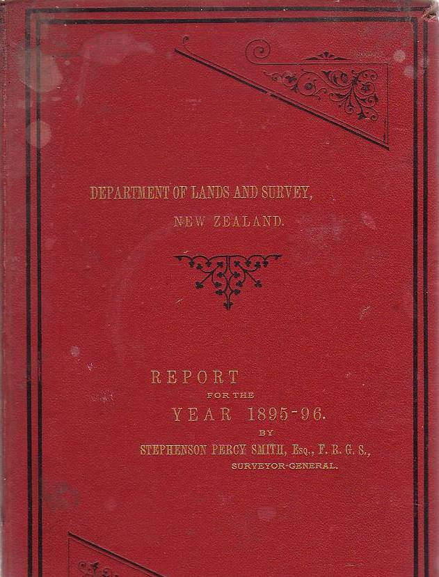 Image for Report Of The Department Of Lands And Survey, New Zealand, For The Year 1895-96