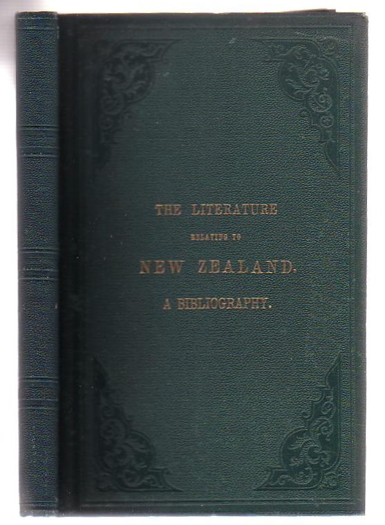Image for The Literature Relating To New Zealand: A Bibliography