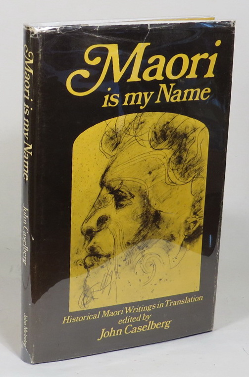 Image for Maori Is My Name - Historical Writings In Translation
