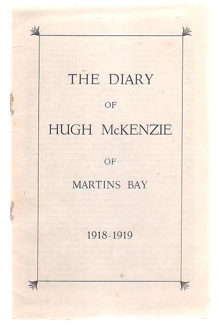 Image for The Diary Of Hugh McKenzie Of Martins Bay 1918 - 1919